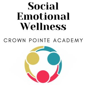 Social Emotional Wellness at Crown Pointe Academy